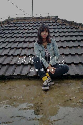 socking @pucilshop