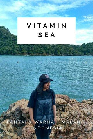 VITAMIN SEA PANTAI 3 WARNA - MALANG INDONESIA