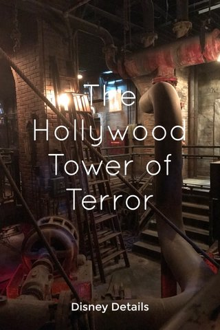 The Hollywood Tower of Terror WDW Disney Details