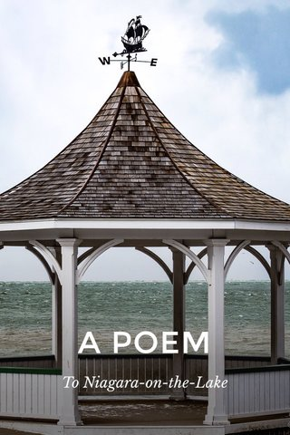 A POEM To Niagara-on-the-Lake
