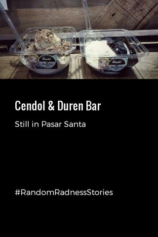 Cendol & Duren Bar