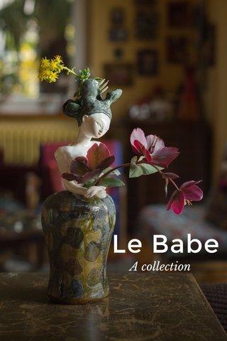 Le Babe A collection