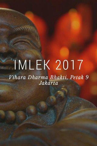 IMLEK 2017 Vihara Dharma Bhakti, Petak 9 Jakarta