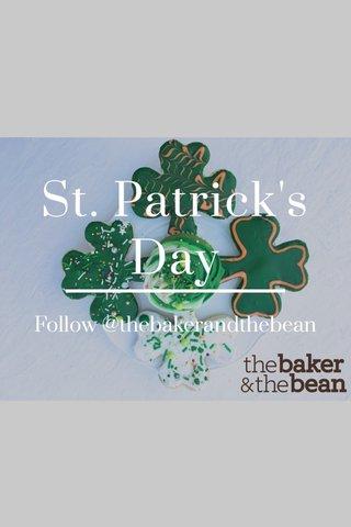 St. Patrick's Day Follow @thebakerandthebean