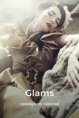 Glams swankglossy editorial