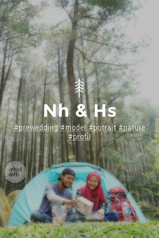 Nh & Hs #prewedding #model #potrait #nature #profil