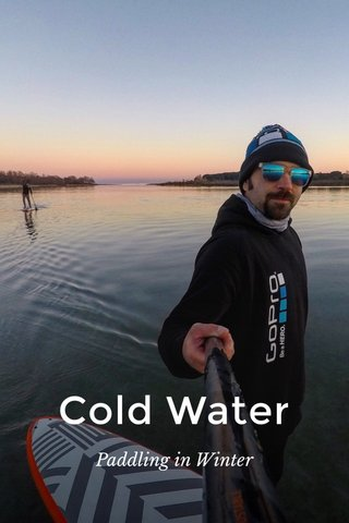 Cold Water Paddling in Winter