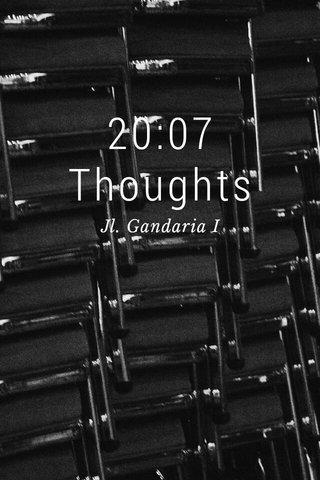 20:07 Thoughts Jl. Gandaria I