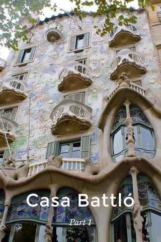 Casa Battló Part 1