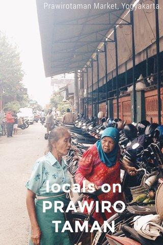 locals on PRAWIRO TAMAN Prawirotaman Market, Yogyakarta.