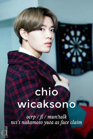chio wicaksono ocrp / fl / mun!talk nct's nakamoto yuta as face claim