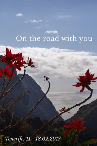 On the road with you Tenerife, 11 - 18.02.2017