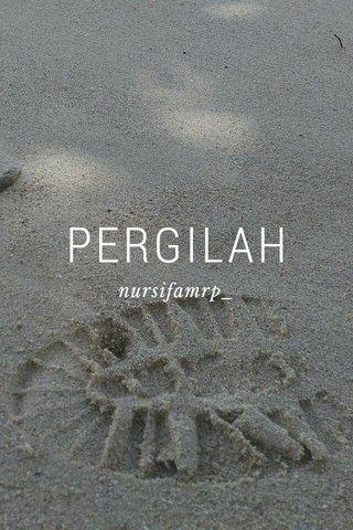 PERGILAH nursifamrp_