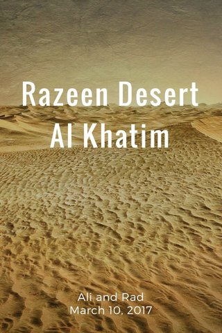 Razeen Desert Al Khatim Ali and Rad March 10, 2017