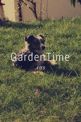 GardenTime A&S