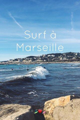 Surf à Marseille 🏄🏻♥️🏄🏼♀️