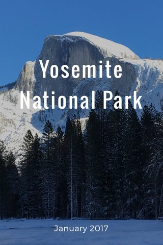 Yosemite National Park January 2017