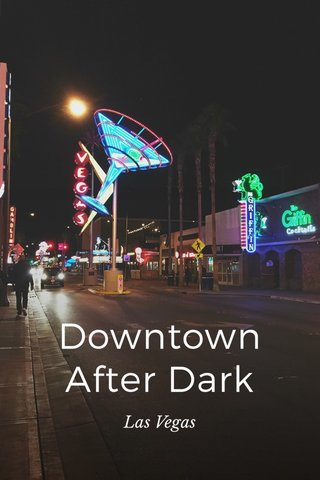 Downtown After Dark Las Vegas