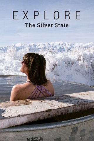 EXPLORE The Silver State
