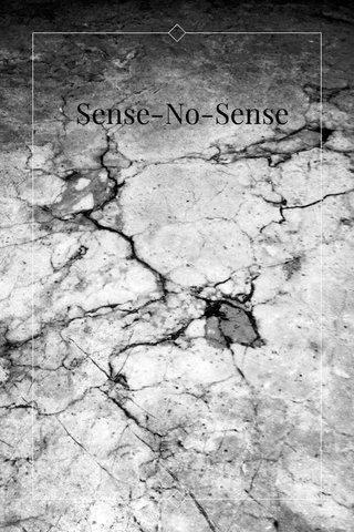 Sense-No-Sense