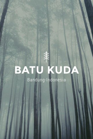 BATU KUDA Bandung-Indonesia