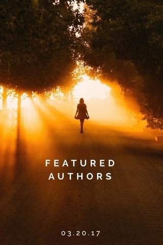 FEATURED AUTHORS 03.20.17