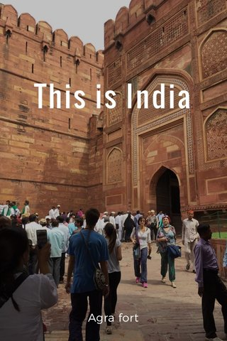 This is India Agra fort