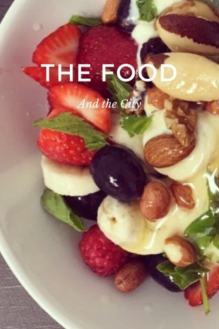 THE FOOD And the City