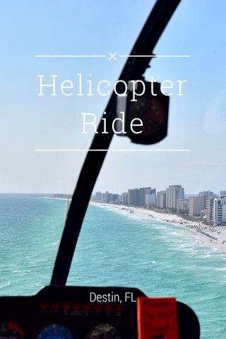 Helicopter Ride Destin, FL