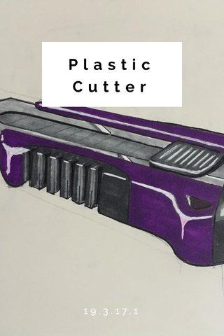 Plastic Cutter 19.3.17.1