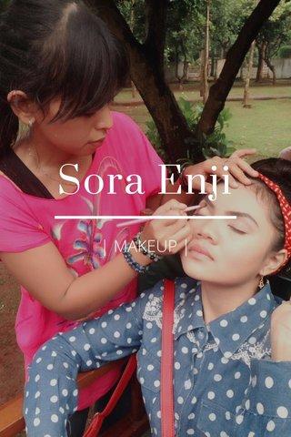Sora Enji | MAKEUP |