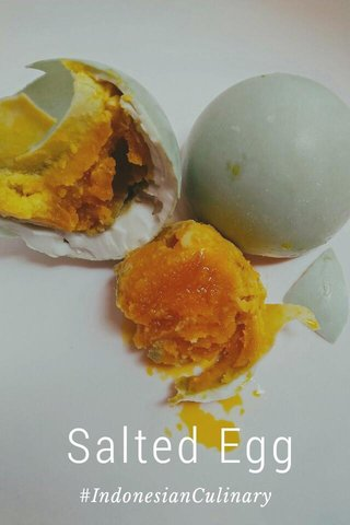 Salted Egg #IndonesianCulinary