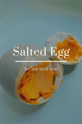 Salted Egg for the best one