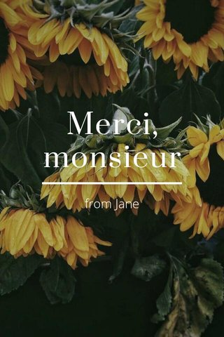 Merci, monsieur from Jane