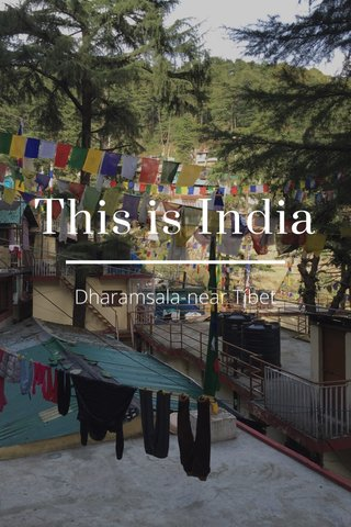 This is India Dharamsala-near Tíbet