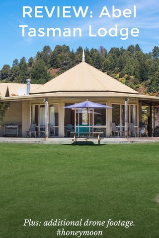 REVIEW: Abel Tasman Lodge Plus: additional drone footage. #honeymoon