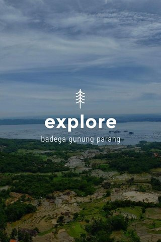 explore badega gunung parang