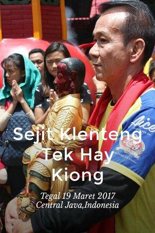 Sejit Klenteng Tek Hay Kiong Tegal 19 Maret 2017 Central Java,Indonesia