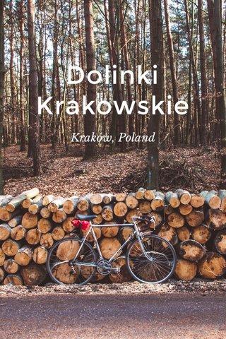 Dolinki Krakowskie Kraków, Poland