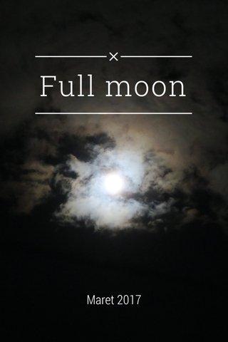 Full moon Maret 2017