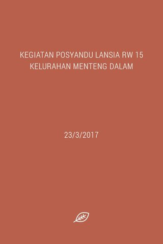 KEGIATAN POSYANDU LANSIA RW 15 KELURAHAN MENTENG DALAM 23/3/2017