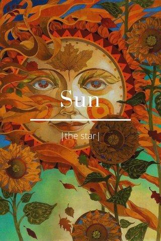 Sun  the star 
