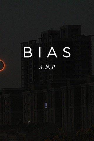 BIAS A. N. P