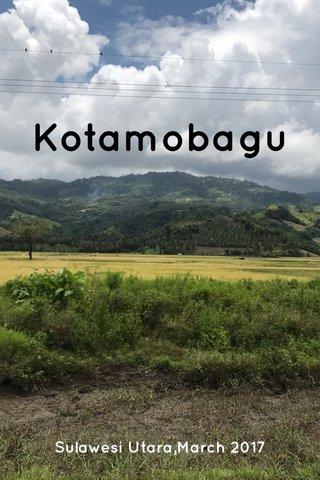 Kotamobagu Sulawesi Utara,March 2017