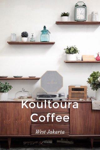 Koultoura Coffee West Jakarta