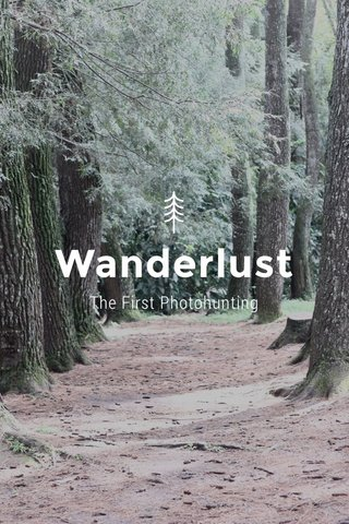 Wanderlust The First Photohunting