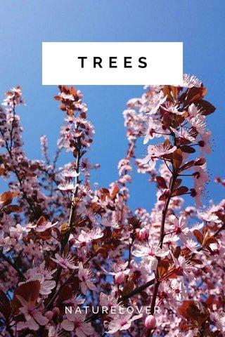 TREES NATURELOVER