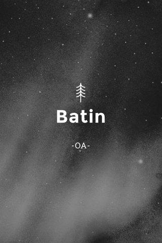 Batin -OA-