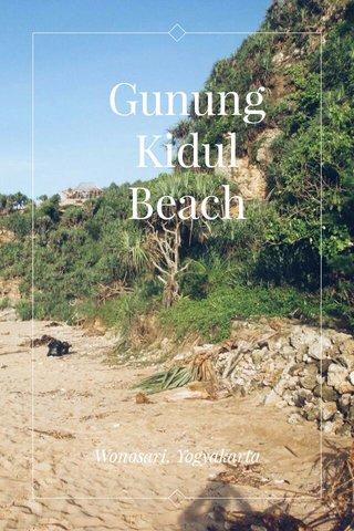 Gunung Kidul Beach Wonosari, Yogyakarta