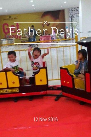 Father Days 12 Nov 2016